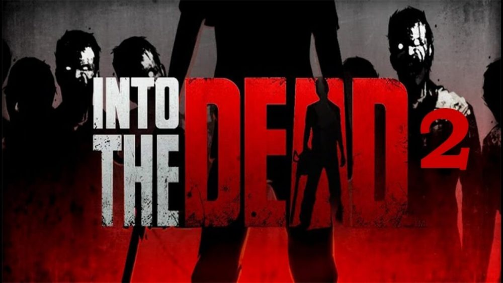 into the dead 2 game